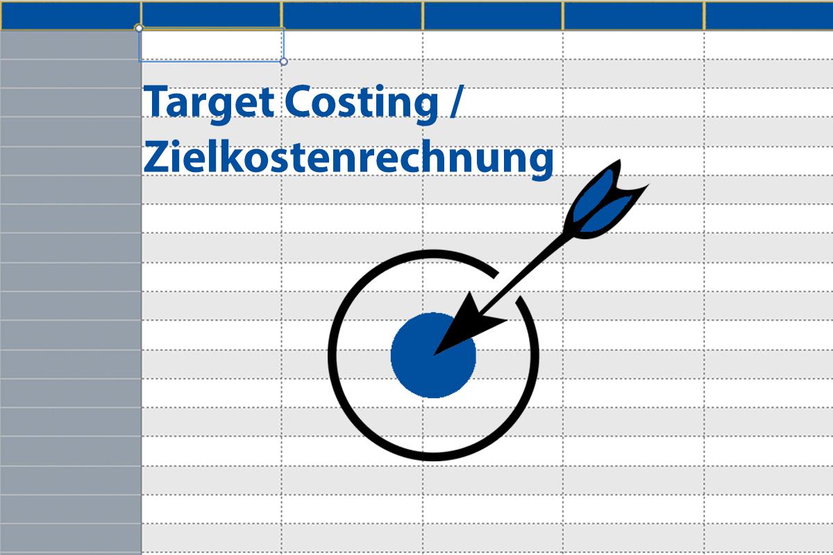 Target Costing Zielkostenrechnung Excel