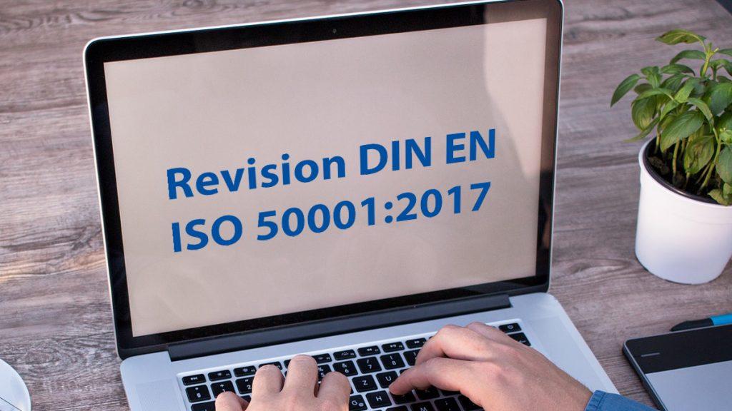 Revision DIN EN ISO 50001